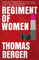 Regiment of Women - Thomas Berger