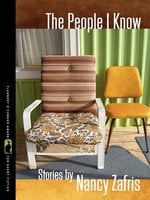 The People I Know - Stories - Nancy Zafris