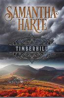 Timberhill - Samantha Harte