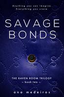 Savage Bonds - Ana Medeiros