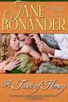 A Taste of Honey - Jane Bonander