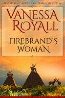 Firebrand's Woman - Vanessa Royall