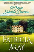 A Most Suitable Duchess - Patricia Bray