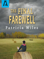 The Final Farewell - Patricia Wiles