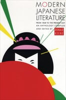 Modern Japanese Literature: From 1868 to the Present Day
