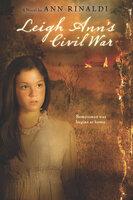 Leigh Ann's Civil War - Ann Rinaldi