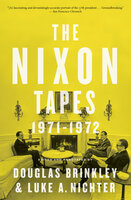 The Nixon Tapes: 1971–1972 - Various Authors