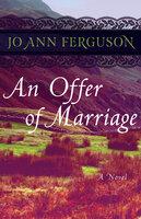 An Offer of Marriage: A Novel - Jo Ann Ferguson