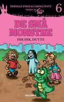 De små monstre #6: Hik hik, Dutte (Lyt & Læs) - Pernille Eybye, Carina Evytt