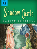 Shadow Castle - Expanded Edition - Marian Cockrell