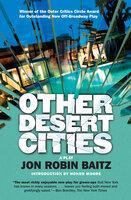 Other Desert Cities: A Play - Jon Robin Baitz