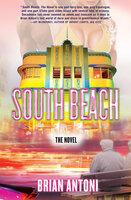 South Beach: The Novel - Brian Antoni
