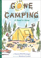Gone Camping: A Novel in Verse - Tamera Will Wissinger