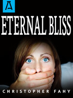 Eternal Bliss - Christopher Fahy