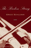 The Broken String - Grace Schulman