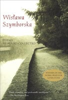 Poems New and Collected - Wislawa Szymborska
