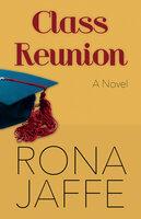 Class Reunion: A Novel - Rona Jaffe