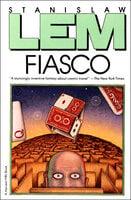 Fiasco - Stanisław Lem