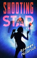 Shooting Star: A Novel - Rodman Philbrick