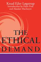 The Ethical Demand - Knud Ejler Løgstrup