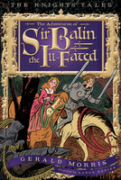 The Adventures of Sir Balin the Ill-Fated - Gerald Morris