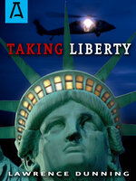 Taking Liberty - Lawrence Dunning