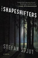 The Shapeshifters - Stefan Spjut