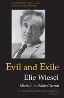 Evil and Exile: Revised Edition - Elie Wiesel, Michaël de Saint Cheron