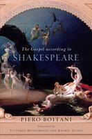 The Gospel according to Shakespeare - Piero Boitani