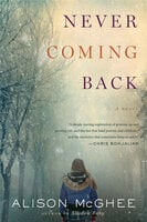 Never Coming Back - Alison McGhee