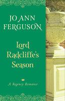 Lord Radcliffe's Season: A Regency Romance - Jo Ann Ferguson