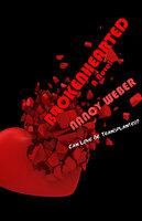 Brokenhearted: A Novel - Nancy Weber