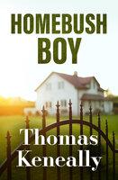 Homebush Boy - Thomas Keneally