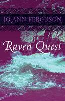 Raven Quest: A Novel - Jo Ann Ferguson
