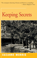 Keeping Secrets: A Novel