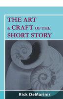 The Art & Craft of the Short Story - Rick DeMarinis