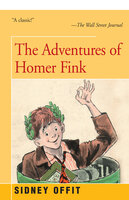 Adventures of Homer Fink - Sidney Offit