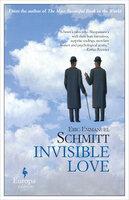Invisible Love - Eric-Emmanuel Schmitt