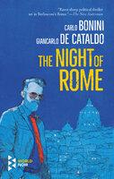 The Night of Rome - Giancarlo de Cataldo, Carlo Bonini