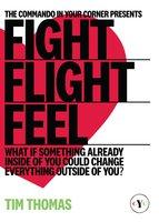 Fight, Flight, Feel - Tim Thomas