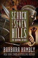 Search the Seven Hills: The Quirinal Affair - Barbara Hambly
