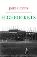 Highpockets - John R. Tunis