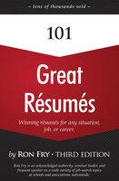 101 Great Résumés - Ron Fry