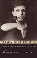 Children of the Streets - Harlan Ellison