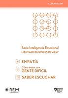 Pack Serie Inteligencia Emocional HBR: Comunicación - Harvard Business Review