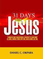 31 Days With Christ - Daniel C. Okpara