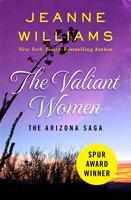 The Valiant Women - Jeanne Williams