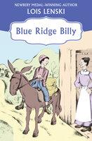 Blue Ridge Billy - Lois Lenski