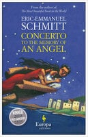 Concerto to the Memory of an Angel - Eric-Emmanuel Schmitt