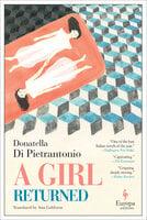 A Girl Returned - Donatella di Pietrantonio